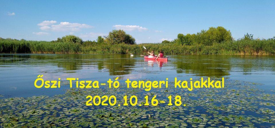 Őszi Tisza-tó tengeri kajakkal